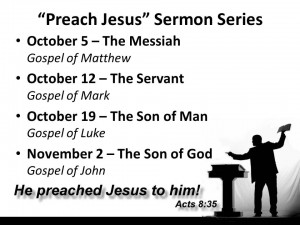 Preach Jesus Sermon Series